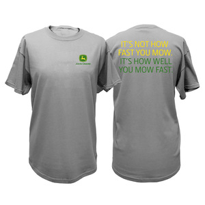 How Well You Mow Fast T-Shirt