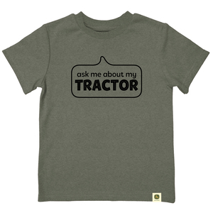 Do Good Today Ask Me About My Tractor T-Shirt