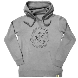 Do Good Today Hoodie