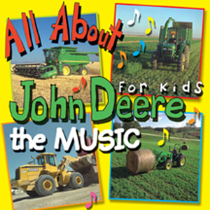 All About John Deere Music CD