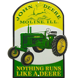 Nothing Runs Like a Deere Tin Sign